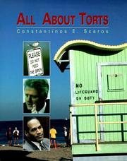 Cover of: All about torts | Constantinos E. Scaros