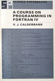 A course on programming in FORTRAN IV