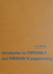 Introduction to Fortran II and Fortran IV programming
