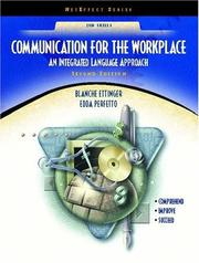 Cover of: Communication for the Workplace | Blanche Ettinger