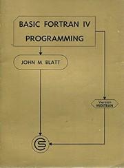 Basic FORTRAN IV programming [version IBM 360