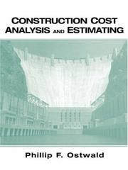 Cover of: Construction cost analysis and estimating | Phillip F. Ostwald