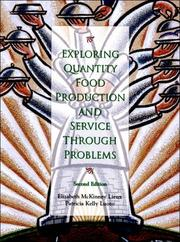 Cover of: Exploring Quantity Food Production and Service through Problems (2nd Edition) | Elizabeth McKinney Lieux