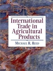 Cover of: International Trade in Agricultural Products | Michael R. Reed