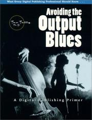 Cover of: Avoiding the output blues