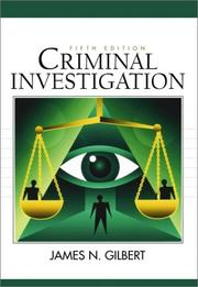 Cover of: Criminal Investigation (5th Edition) | James N. Gilbert