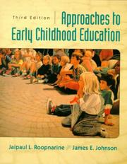 Cover of: Approaches to Early Childhood Education (3rd Edition) | Jaipaul L. Roopnarine