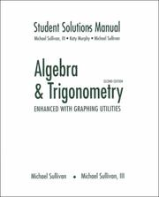 Cover of: Algebra and trigonometry: enhanced with graphing utilities