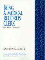 Cover of: Being a medical records clerk