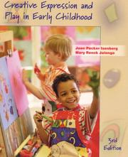 Cover of: Creative expression and play in early childhood