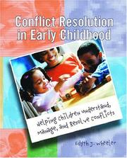 Cover of: Conflict Resolution in Early Childhood | Edyth J. Wheeler