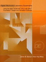 Cover of: Digital Electronics Laboratory Experiments Using the Xilinx XC95108 CPLD with Xilinx Foundation Design and Simulation Software | James Stewart