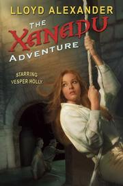 Cover of: The Xanadu Adventure (Vesper Holly)