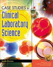 Cover of: Case Studies in Clinical Laboratory Science | Linda Graves