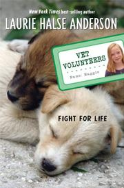 Cover of: Fight for Life #1 (Vet Volunteers)
