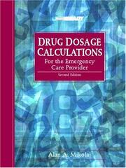 Cover of: Drug Dosage Calculations for the Emergency Care Provider