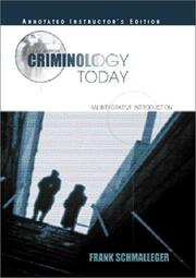Cover of: Criminology Today | Frank, Ph.D. Schmalleger