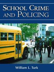 Cover of: School Crime and Policing | William L. Turk