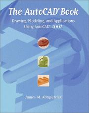 Cover of: The AutoCAD Book | James M. Kirkpatrick