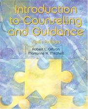 Cover of: Introduction to counseling and guidance by Robert L. Gibson