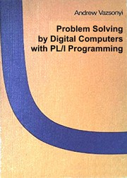Problem solving by digital computers with PL/I programming.