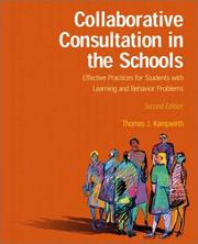 Collaborative consultation in the schools by Thomas J. Kampwirth