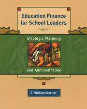 Cover of: Education Finance for School Leaders | C. William Garner