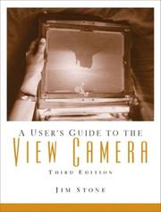 Cover of: A User's Guide to the View Camera