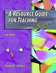 Cover of: A Resource Guide for Teaching:K-12