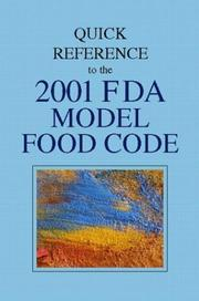 Cover of: Quick Reference to the 2001 FDA Model Food Code | Gary Barnes
