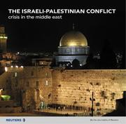 Cover of: The Israeli-Palestinian Conflict | Journalists of Reuters