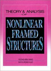 Cover of: Theory & analysis of nonlinear framed structures