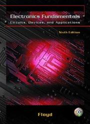 Cover of: Electronics Fundamentals: circuits, devices, and applications