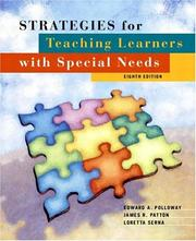 Strategies for teaching learners with special needs by Edward A. Polloway