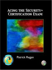 Cover of: Acing the Security+ Certification Exam | Patrick Regan