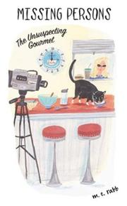 Cover of: The unsuspecting gourmet | M. E. Rabb