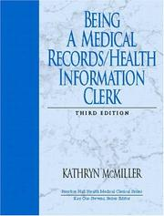 Cover of: Being a Medical Records/Health Information Clerk