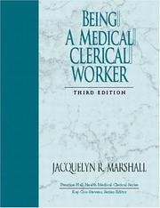 Cover of: Being a Medical Clerical Worker, Third Edition | Jacquelyn R. Marshall