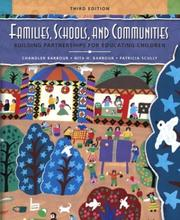 Cover of: Families, Schools, and Communities Building Partnerships for Educating Children (3rd Edition) | Chandler Barbour