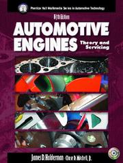 Cover of: Automotive Engines: theory and servicing