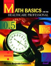 Cover of: Math Basics for the Healthcare Professional (2nd Edition) | Michele Benjamin Lesmeister