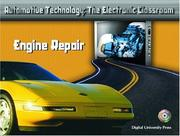 Cover of: Engine Repair (Automotive Technology: The Electronic Classroom)