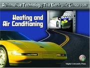 Cover of: Heating and Air Conditioning (Automotive Technology: The Electronic Classroom)