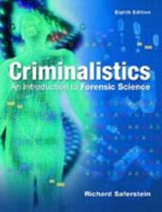 Cover of: Criminalistics | Richard Saferstein