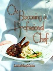 Cover of: On Becoming a Professional Chef | Michael Baskette