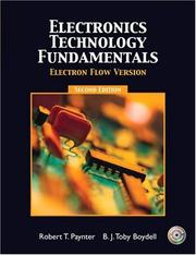 Electronics Technology Fundamentals - Electron Flow (2nd Edition) by Robert T. Paynter, Toby Boydell
