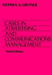 Cover of: Cases in Advertising and Communication Management | Stephen A. Greyser
