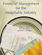 Cover of: Financial Management for the Hospitality Industry | William P. Andrew