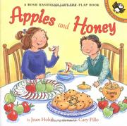 Cover of: Apples and Honey: A Rosh Hashanah Lift-the-Flap | Joan Holub