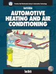 Cover of: Automotive heating and air conditioning | Birch, Thomas W.